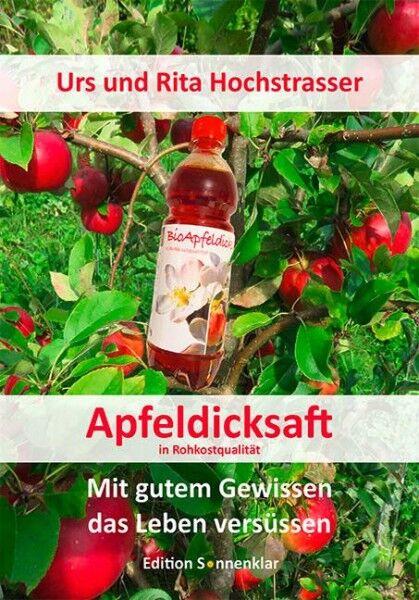 Apfeldicksaft - in Rohkostqualität (Buch)