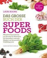 Das grosse Buch der Superfoods - Lauri Boone
