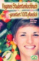 Veganes Studentenkochbuch - Maren Becker & Cosmo Vega